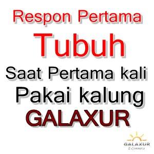 respon tubuh pakai Galaxur